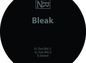 Bleak – Dust (Mix 1)