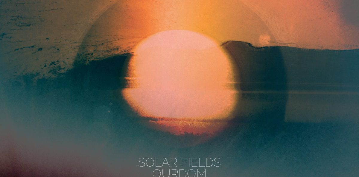 Solar Fields - Ourdom