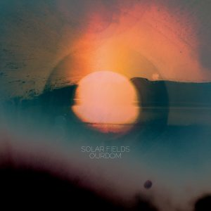 Solar Fields – Ourdom