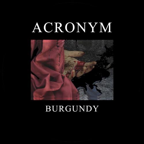 Acronym - Burgundy EP