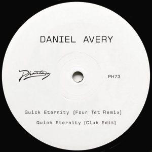 Daniel Avery – Quick Eternity (Four Tet Remix)