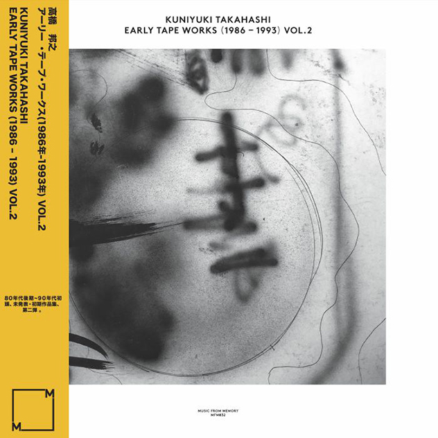 Kuniyuki Takahashi - Early Tape Works (1986-1993) Vol. 2