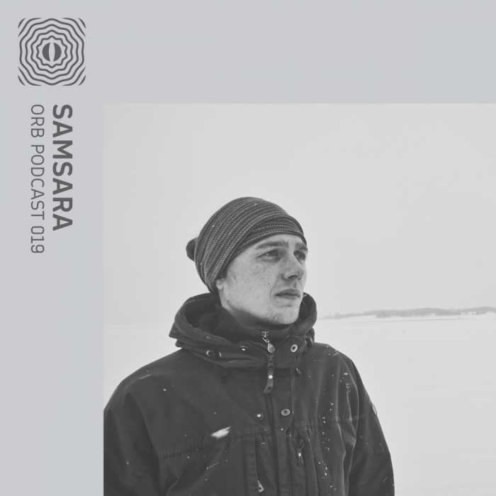 Orb Podcast 019: Samsara