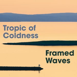 Tropic Of Coldness – The Pride Of Our Sails