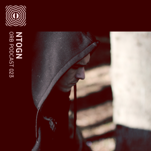 Orb Podcast 023: Ntogn