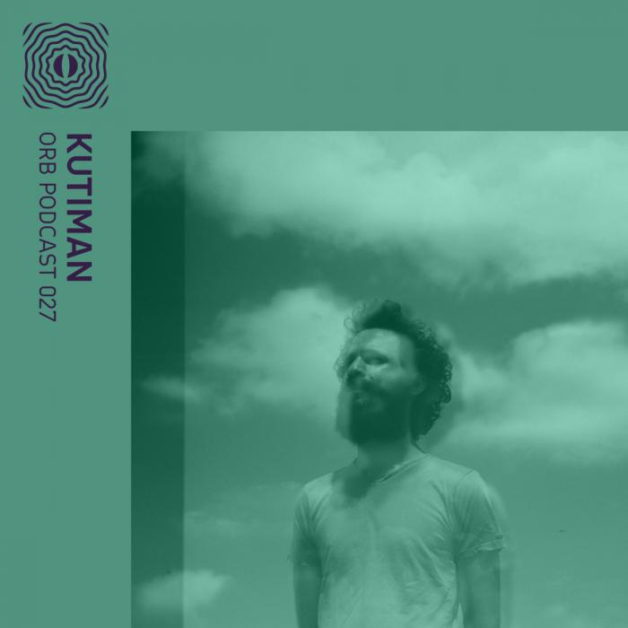 Orb Podcast 027: Kutiman