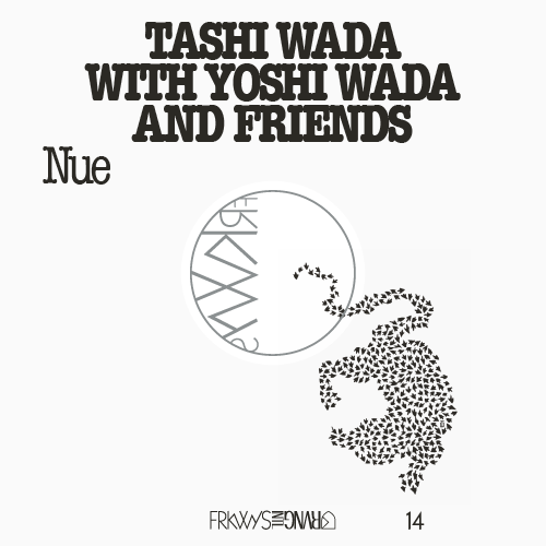 Toshi Wada with Yoshi Wada and Friends - Nue - Orb Mag