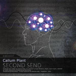 Callum Plant – Second Send (Najel Monteiro Remix)