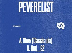 Peverelist – Bluez (Classic mix)
