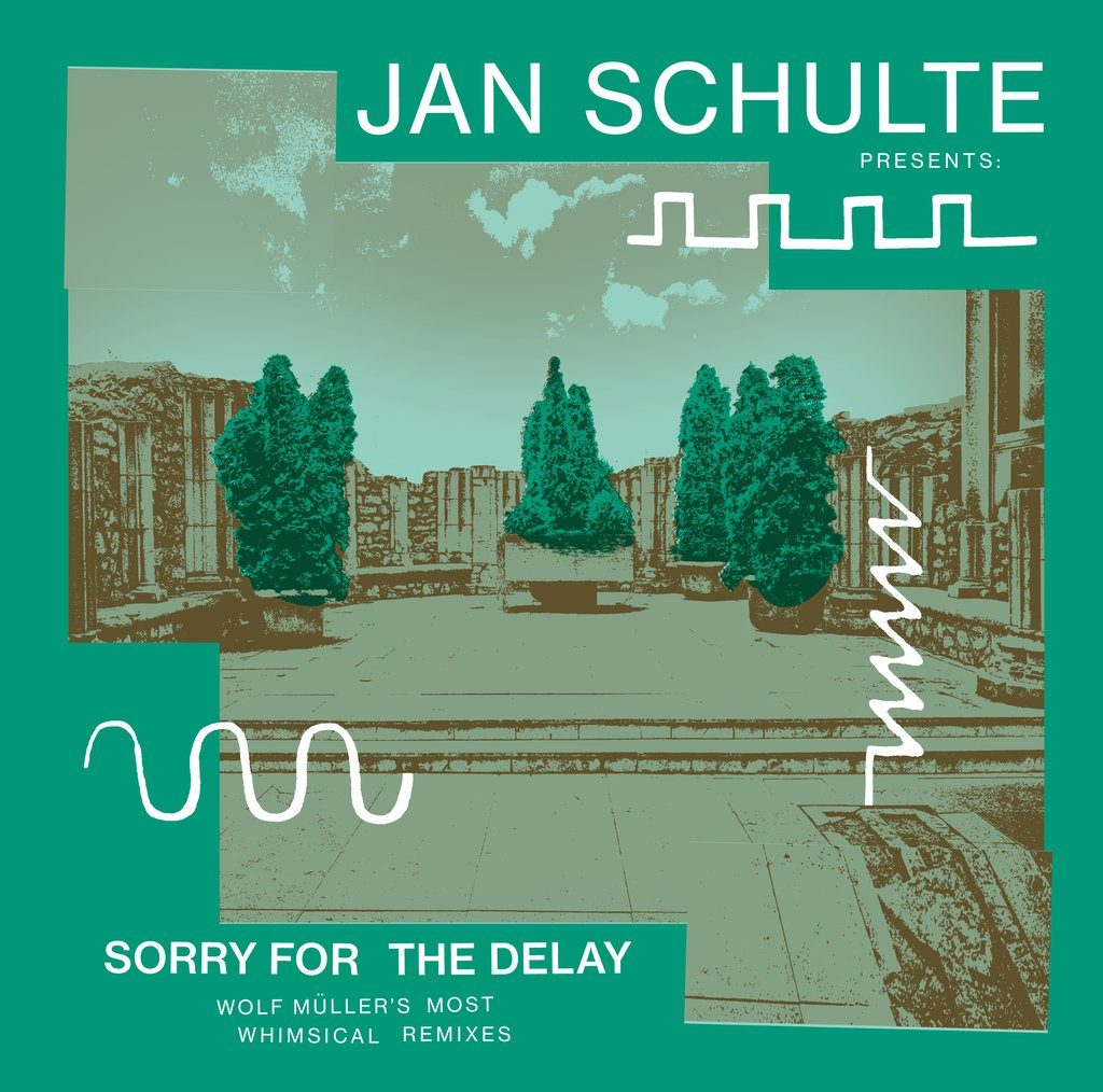 Jan Schulte Presents Sorry For The Delay - Wolf Müller's Most Whimsical Remixes - Orb Mag
