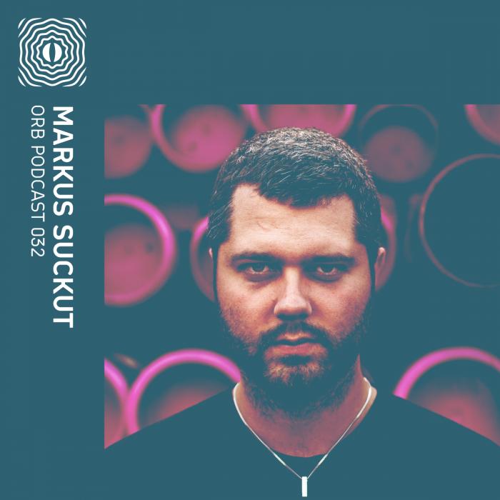 Orb Podcast 032: Markus Suckut