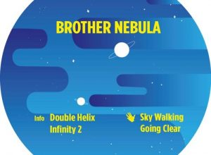 Brother Nebula – Sky Walking