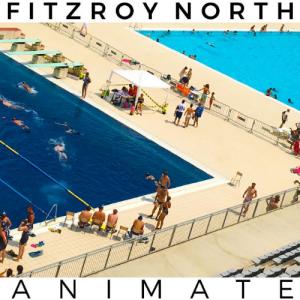 Fitzroy North – Hey, Girlfriend!