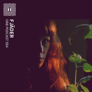Orb Podcast 034: Fjäder